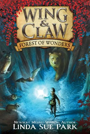 Wing & Claw #1: Forest of Wonders Paperback  by