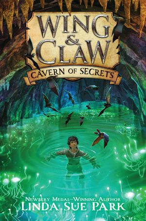 Wing & Claw #2: Cavern of Secrets book image
