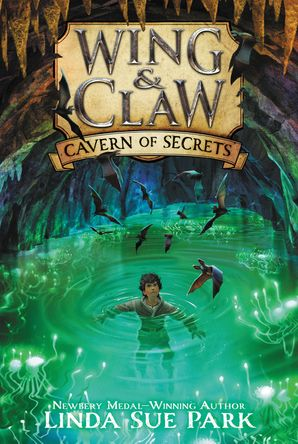 Wing & Claw #2: Cavern of Secrets Paperback  by Linda Park