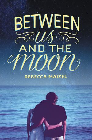 Between Us and the Moon book image