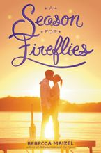 A Season for Fireflies Hardcover  by Rebecca Maizel