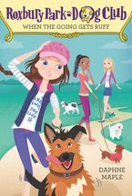 Roxbury Park Dog Club #2: When the Going Gets Ruff Paperback  by Daphne Maple
