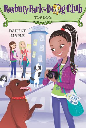 Roxbury Park Dog Club #3: Top Dog Paperback  by Daphne Maple