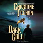 Dark Gold Downloadable audio file UBR by Christine Feehan