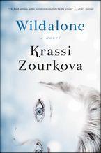Wildalone Paperback  by Krassi Zourkova