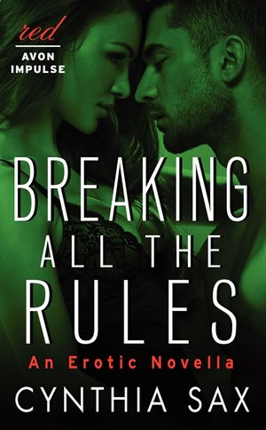 breaking all the rules avon romance