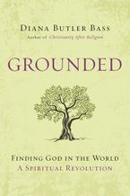 Grounded Hardcover  by Diana Butler Bass