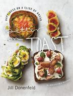 Better on Toast Hardcover  by Jill Donenfeld