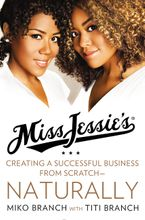 Miss Jessie's Hardcover  by Miko Branch