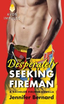 Desperately Seeking Fireman