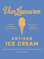 Van Leeuwen Artisan Ice Cream Hardcover  by Laura O'Neill