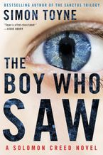 The Boy Who Saw Hardcover  by Simon Toyne