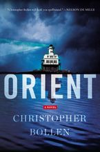 Orient Hardcover  by Christopher Bollen
