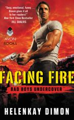 Facing Fire Paperback  by HelenKay Dimon