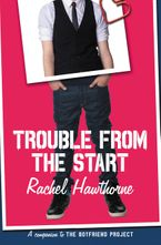 Trouble from the Start Paperback  by Rachel Hawthorne