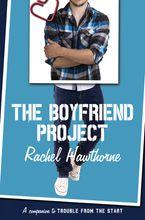 The Boyfriend Project Paperback  by Rachel Hawthorne