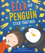 Ella and Penguin Stick Together
