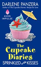 The Cupcake Diaries: Sprinkled with Kisses Paperback  by Darlene Panzera