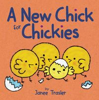 a-new-chick-for-chickies