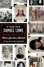 Finding Samuel Lowe Hardcover  by Paula Williams Madison