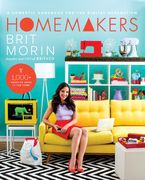 Homemakers Paperback  by Brit Morin