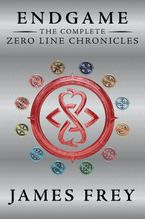 Endgame: The Complete Zero Line Chronicles Paperback  by James Frey