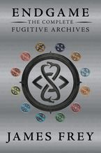 Endgame: The Complete Fugitive Archives Paperback  by James Frey