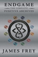 Endgame: The Complete Fugitive Archives