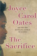 The Sacrifice Hardcover  by Joyce Carol Oates
