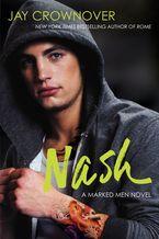 Nash Paperback  by Jay Crownover