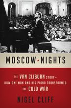 Moscow Nights Hardcover  by Nigel Cliff
