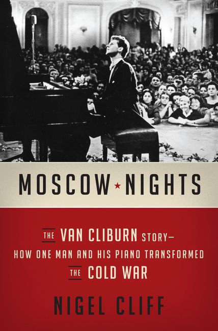 Moscow Nights Nigel Cliff Hardcover