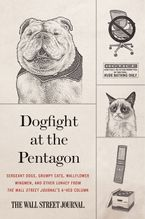 Dogfight at the Pentagon Paperback  by Wall Street Journal