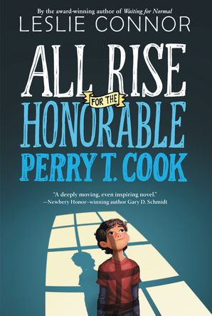 All Rise for the Honorable Perry T. Cook Paperback  by Leslie Connor