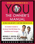 YOU: The Owner's Manual (Enhanced Edition) eBook ENH by Mehmet C. Oz M.D.