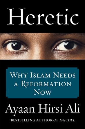 Image result for Heretic by Ayaan Hirsi Ali