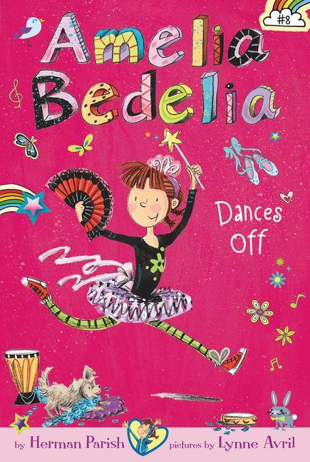 amelia bedelia chapter book 8 amelia bedelia dances off herman