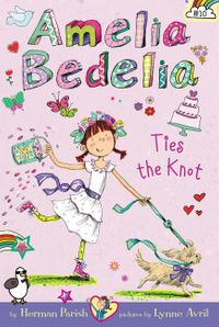 amelia-bedelia-chapter-book-10-amelia-bedelia-ties-the-knot