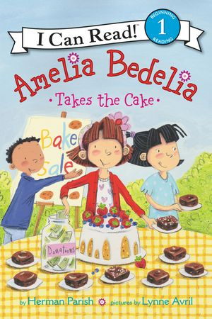 Amelia Bedelia Takes the Cake book image