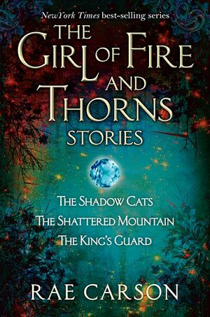 The Girl of Fire and Thorns Stories book image