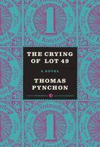 The Crying of Lot 49 Paperback  by Thomas Pynchon