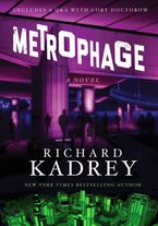 Metrophage Paperback  by Richard Kadrey