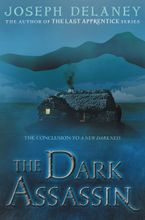 Dark Assassin, The Hardcover  by Joseph Delaney