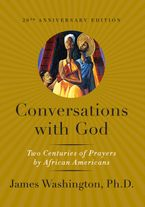 Conversations with God Hardcover  by James M. Washington
