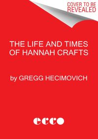 the-life-and-times-of-hannah-crafts