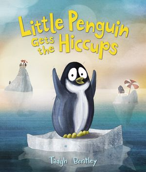 Little Penguin Gets the Hiccups book image