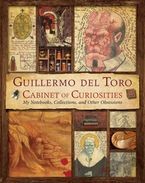 Guillermo del Toro's Cabinet of Curiosities eBook  by Guillermo del Toro