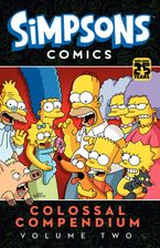 Simpsons Comics Colossal Compendium Volume 2 Paperback  by Matt Groening