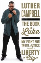 The Book of Luke Hardcover  by Luther Campbell
