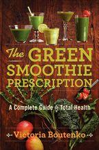 the-green-smoothie-prescription